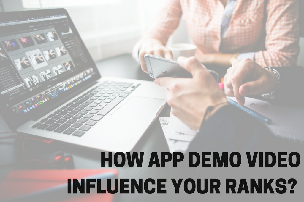 How app demo video influence your rankings?
